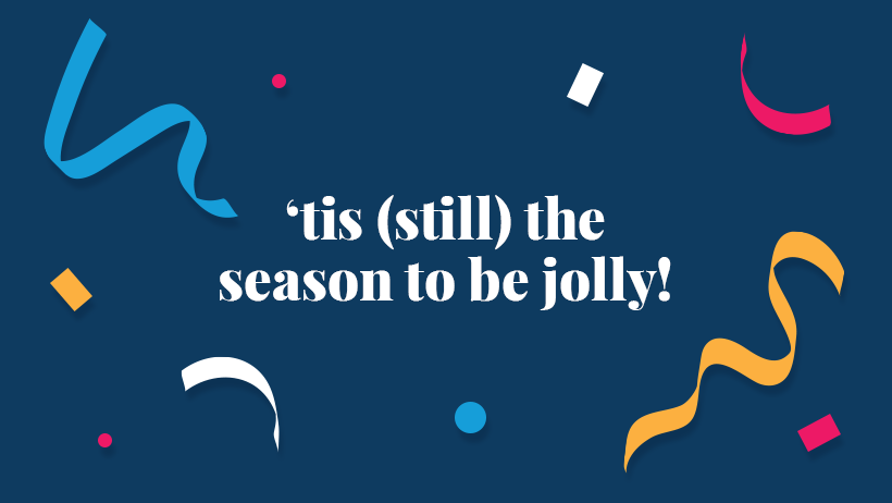 tis still the season to be jolly